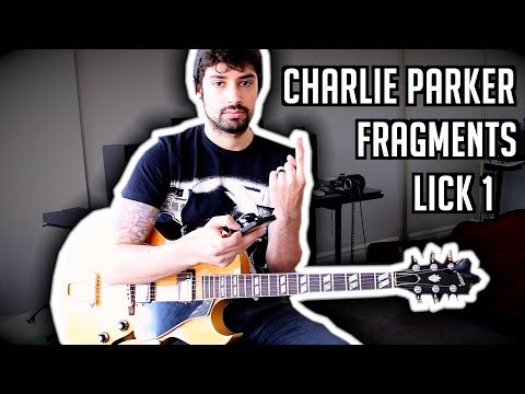 Must Know Charlie Parker (Jazz) Fragments (1 of 3) w/ TABs