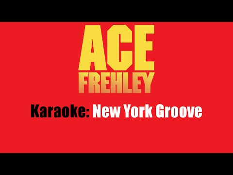 Karaoke: Ace Frehley / New York Groove