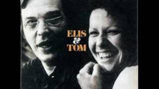 Tom Jobim:Elis Regina/Chovendo Na Roseira/1974
