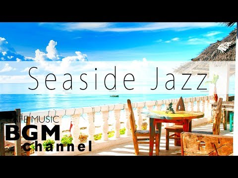 Seaside Cafe Jazz  - Chill Out Jazz Hiphop & Slow Jazz