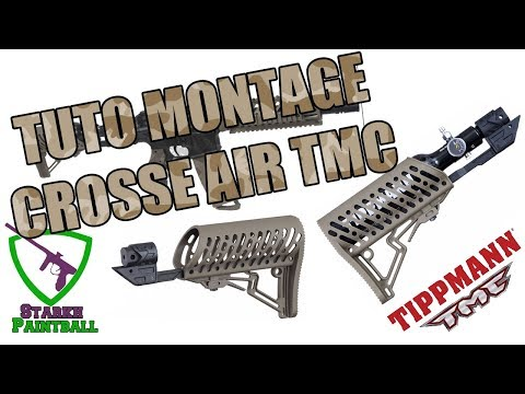 TUTO MONTAGE CROSSE AIR TIPPMANN TMC