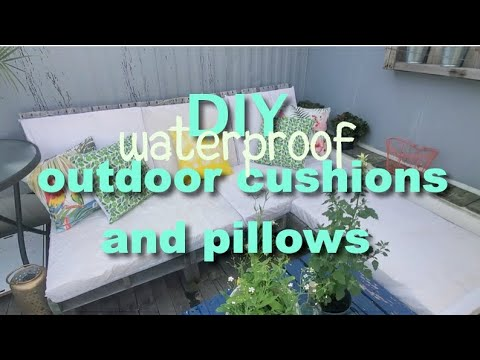 DIY Outdoor Waterproof Cushions & Pillows