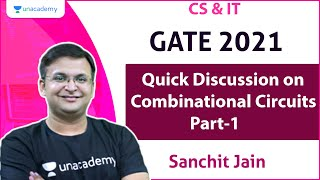 Quick Discussion on Combinational Circuits Part-1 | CS & IT | Sanchit Jain