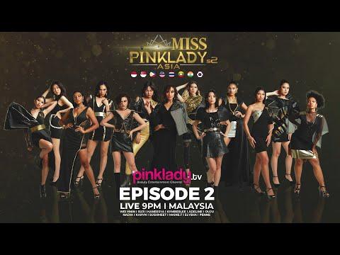#MPLAS2 Miss Pinklady Asia Season 2 - Eps 02