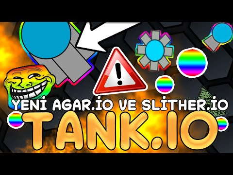 yeni slither.io  agar.io oyunu  tank.io