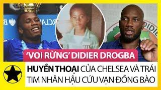 """Didier Drogba – """"Voi Rừng"""" Huyền Thoại Của Chelsea Và Trái Tim Nhân Hậu Cứu Vạn Đồng Bào"""