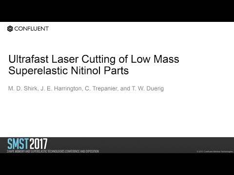 Ultrafast Laser Cutting of Low Mass Superelastic Nitinol Par
