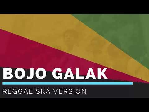 BOJO GALAK - Via Vallen / Nella Kharisma / Pendhoza  | Cover Reggae SKA