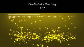 Charlie Puth - How Long (Audio Music Video mp3)