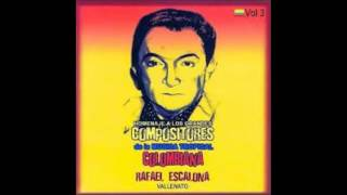 Rafael Escalona - Vallenato (Homenaje a los Grandes Compositores de la Music Tropical Colombiana)