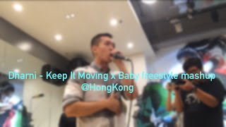 Dharni- Keep It Moving x Baby freestyle mashup beatbox