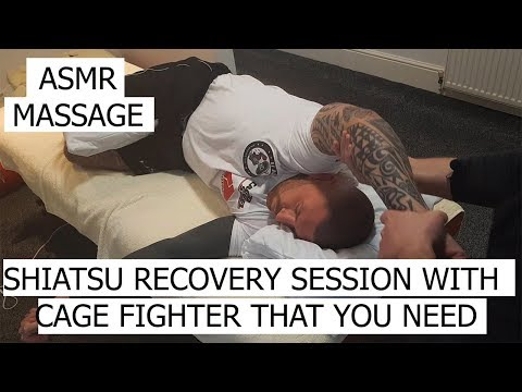 ASMR Massage - Shiatsu recovery session with Cage fighter that you need!