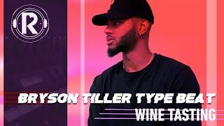 "Bryson Tiller X Trey Songz - ""WINE TASTING""   RavO Productions"