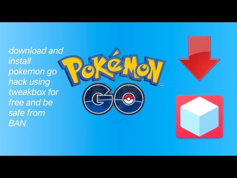 Download and install pokemon go hack using tweakbox and i spoofer for free  and fast
