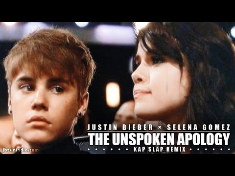 Justin Bieber & Selena Gomez - Same Old Sorry (Kap Slap Remix) | Unspoken Apology