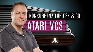 Atari VCS: Konkurrenz für PS4 & Co.? Kolumne von Thomas Szedlak