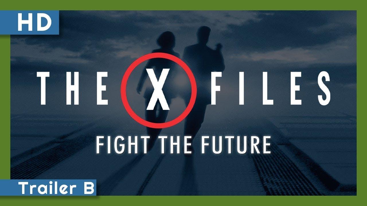 The X-Files: Fight the Future (1998) Trailer B