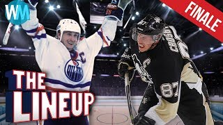 Top 10 Greatest Hockey Players of All Time - The Lineup SEASON FINALE!