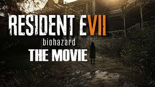 Resident Evil 7 - The Movie (русские субтитры)