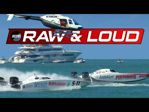 RAW & LOUD / Key West Offshore Powerboat Racing