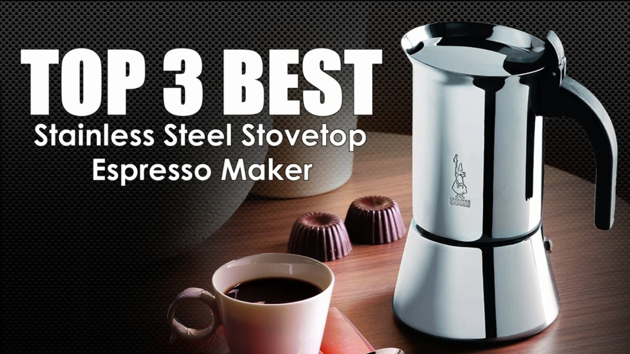 Stainless Steel Stovetop Espresso Maker Youtube