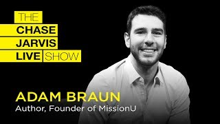 The Unfiltered Truth About Entrepreneurship with Adam Braun   Chase Jarvis LIVE