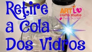 Como Retirar Cola De Vidros – How To Remove Adhesive From Glasses