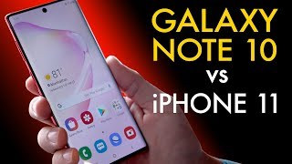Galaxy Note 10 vs. iPhone 11— From the Android Expert