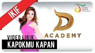 Video Ikif - Kapokmu Kapan | Video Lirik download MP3, 3GP, MP4, WEBM, AVI, FLV Januari 2018