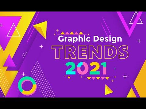 Graphic Design Trends 2021 | Design Trends of 2021 | Trends in Design for 2021