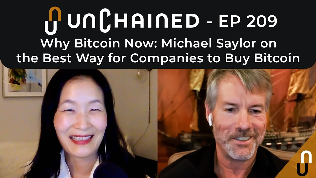 Why Bitcoin Now: Michael Saylor on the Best Way for Companies to Buy Bitcoin - Ep.209