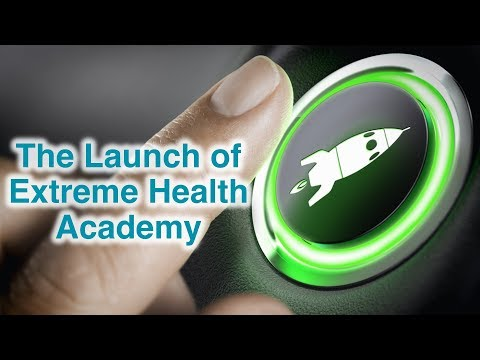 Extreme Health Academy - Webinar (1-21-2018)