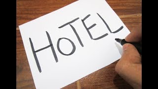 How to turn words HOTEL into a Cartoon ! Learn drawing art on paper for kids