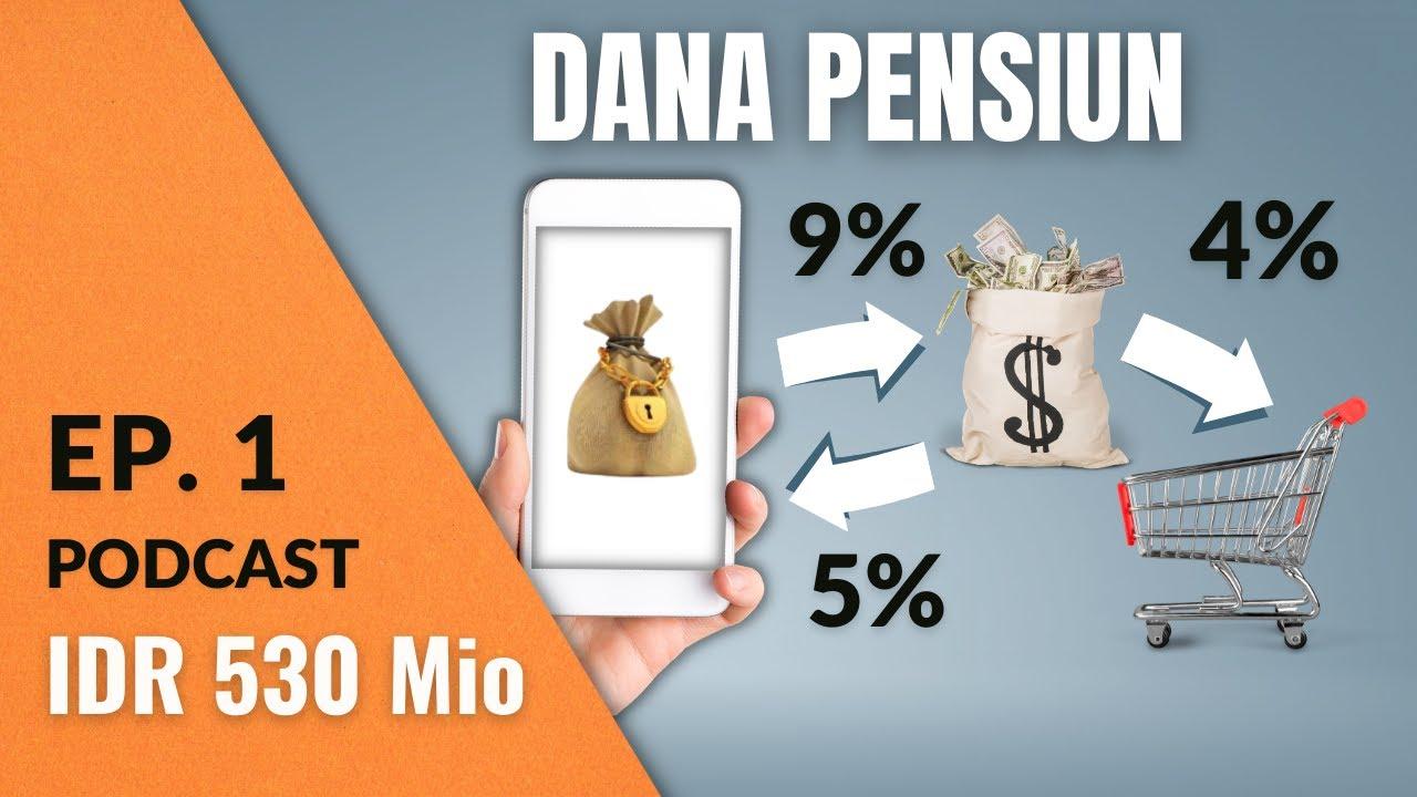 Download Investasi untuk Dana Pensiun    Podcast DBI Ep. 1