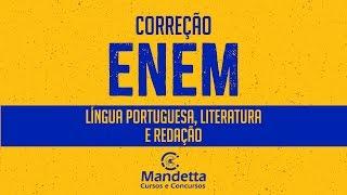 ENEM 2018 - Correção da Prova de L. Portuguesa, Literatura e Análise do Tema da Redação