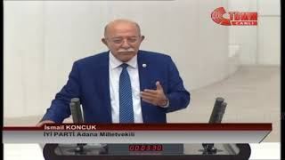 İYİ PARTİ ADANA MİLLETVEKİLİ İSMAİL KONCUK MECLİS KONUŞMASI-13 KASIM 2019