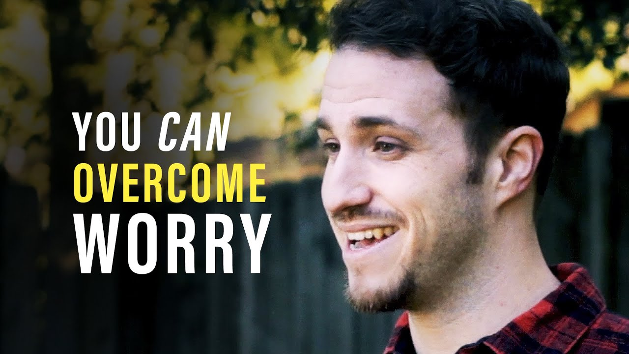 You Can Choose To Stop Worrying - Troy Black