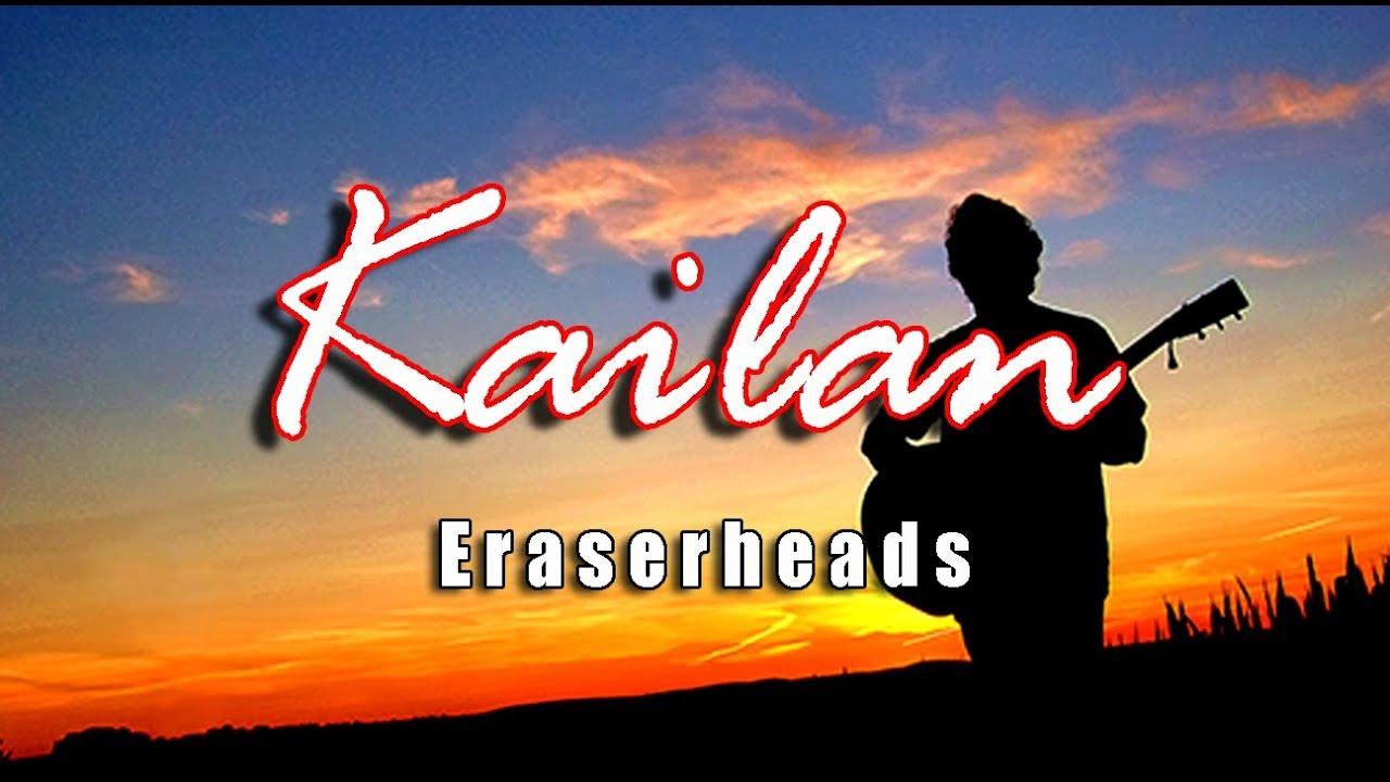 Download Kailan - Eraserheads