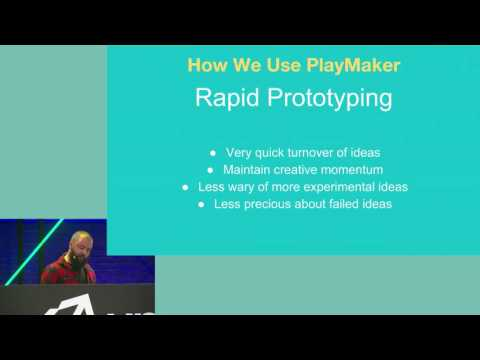 Unite Europe 2016 - Prototype to Polish  Developing & Juicing with PlayMaker