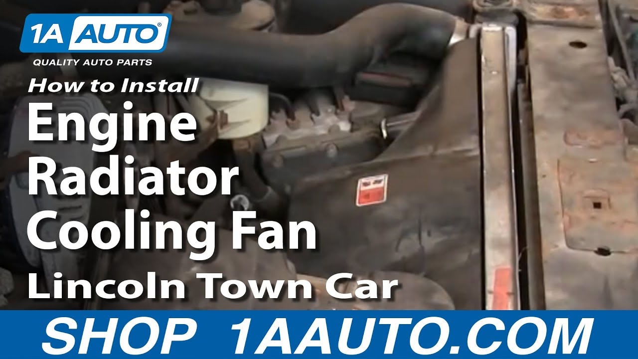 how to install repair replace engine radiator cooling fan lincoln town car 00 02 1aauto com youtube [ 1920 x 1080 Pixel ]