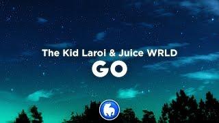 The Kid LAROI, Juice WRLD - GO (Clean - Lyrics)