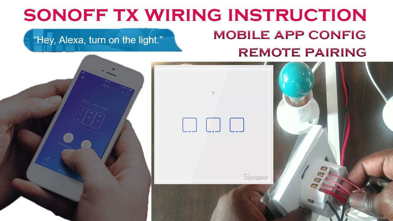 Sonoff Tx Series 3 Gang Touch Wall Switch Unboxing  Wiring