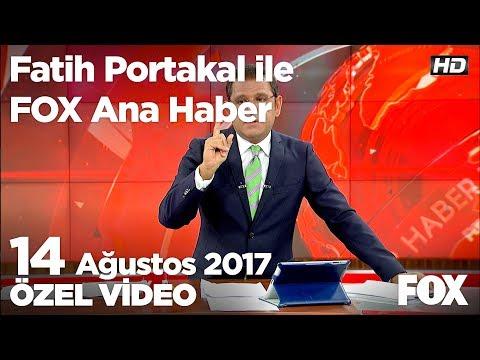 Mehmet Dişli'nin ifadeleri! 14 Ağustos 2017 Fatih Portakal ile FOX Ana Haber