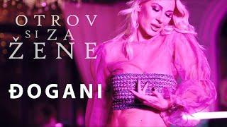 Смотреть клип Djogani - Otrov Si Za Žene