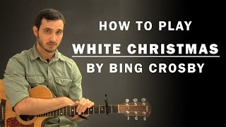 White Christmas (Bing Crosby) | How To Play | Beginner Guitar Lesson