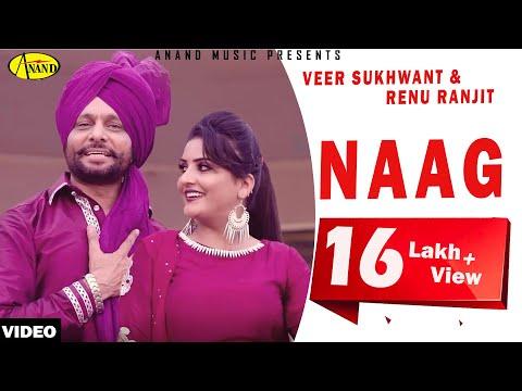 Naag | Veer Sukhwant Feat Renu Ranjit | Punjabi Romantic Songs 2015 | Anand Music
