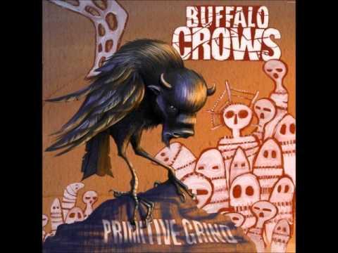 Buffalo Crows - Bastard Blues (Primitive Grind New Album 2014 )