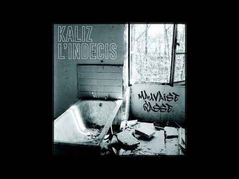 Kaliz L'indécis - Mauvaise Passe (FULL EP)