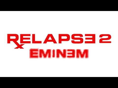 Eminem - Relapse 2 (old version)