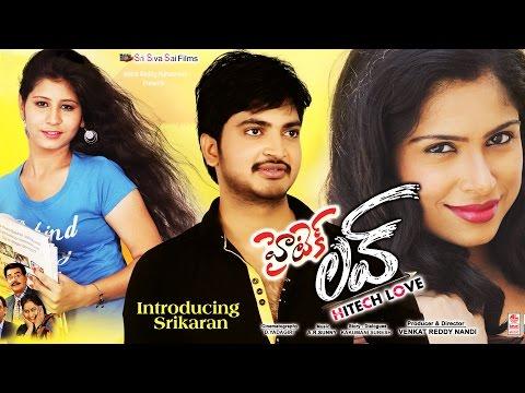 2015 Telugu Movie - Hitech Love Latest Telugu Full Movie - Volga Video